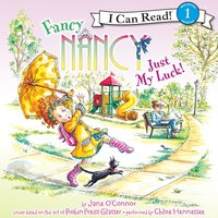 Fancy Nancy: Just My Luck! - Jane O'Connor