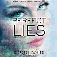 Perfect Lies - Kiersten White