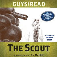 Guys Read: The Scout - D.J. MacHale