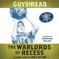 Guys Read: The Warlords of Recess - Eric S. Nylund