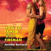 How to Tame a Wild Fireman - Jennifer Bernard