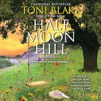 Half Moon Hill - Toni Blake