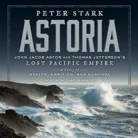 Astoria - Peter Stark