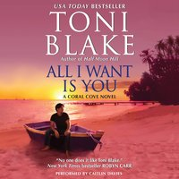All I Want Is You - Toni Blake