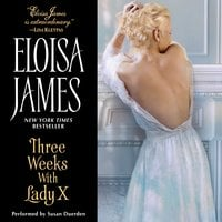 Three Weeks With Lady X - Eloisa James