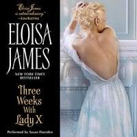 Three Weeks With Lady X