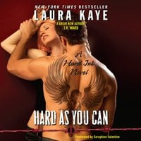 Hard As You Can - Laura Kaye