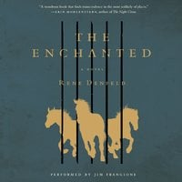 The Enchanted - Rene Denfeld
