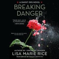 Breaking Danger - Lisa Marie Rice