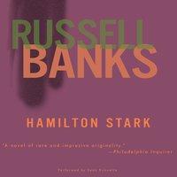 Hamilton Stark - Russell Banks