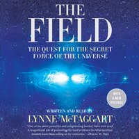 The Field Updated Ed - Lynne McTaggart