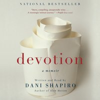 Devotion - Dani Shapiro