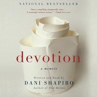 Devotion - Dani Shapiro