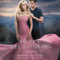 Sweet Reckoning - Wendy Higgins