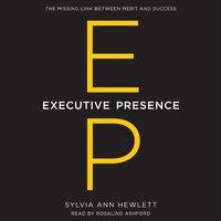 Executive Presence - Sylvia Ann Hewlett