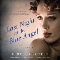 Last Night at the Blue Angel - Rebecca Rotert