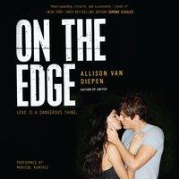 On the Edge - Allison van Diepen