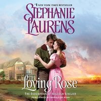 Loving Rose - Stephanie Laurens
