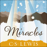 Miracles - C.S. Lewis