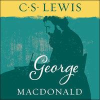 George MacDonald - C.S. Lewis