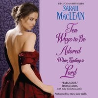 Ten Ways to Be Adored When Landing a Lord - Sarah MacLean