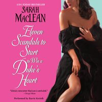 Eleven Scandals to Start to Win a Duke's Heart - Sarah MacLean