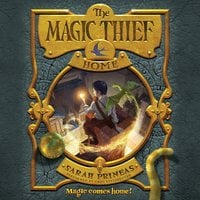 The Magic Thief: Home - Sarah Prineas