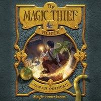 The Magic Thief: Home - Sarah Prineas