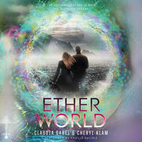 Etherworld - Cheryl Klam,Claudia Gabel