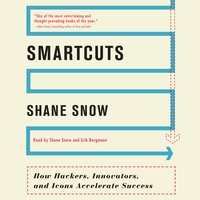 Smartcuts - Shane Snow