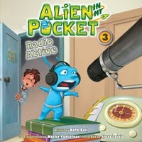 Alien in My Pocket #3: Radio Active - Nate Ball