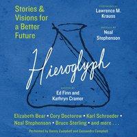 Hieroglyph - Kathryn Cramer, Ed Finn