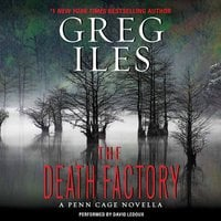 The Death Factory - Greg Iles
