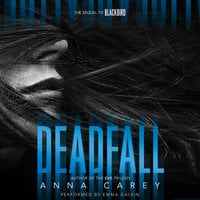 Deadfall - Anna Carey