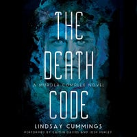 The Murder Complex - 2 - The Death Code - Lindsay Cummings