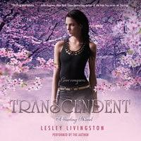Transcendent - Lesley Livingston