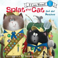 Splat the Cat and the Hotshot - Rob Scotton