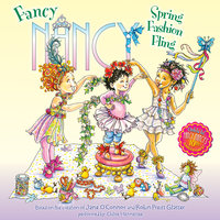 Fancy Nancy: Spring Fashion Fling - Jane O'Connor