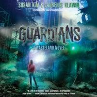Guardians - Laurence Klavan,Susan Kim