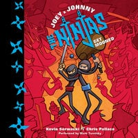Joey and Johnny, the Ninjas: Get Mooned - Chris Pallace,Kevin Serwacki