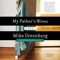 My Father's Wives - Mike Greenberg