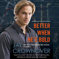 Better When He's Bold - Jay Crownover