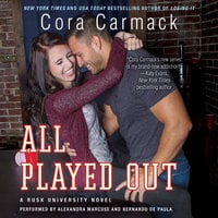 All Played Out - Cora Carmack