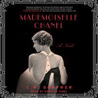 Mademoiselle Chanel - C.W. Gortner