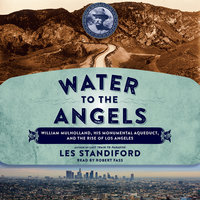 Water to the Angels - Les Standiford