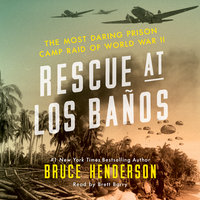 Rescue at Los Banos - Bruce Henderson