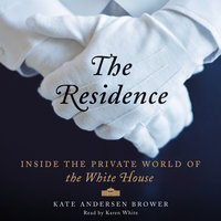 The Residence - Kate Andersen Brower