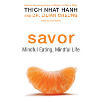 Savor - Thich Nhat Hanh, Lilian Cheung