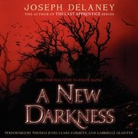 A New Darkness - Joseph Delaney