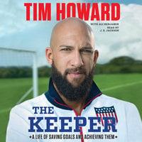 The Keeper - Ali Benjamin, Tim Howard